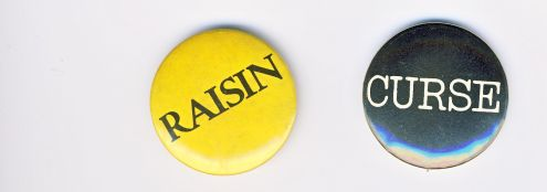 Raisin... & Curse... buttons