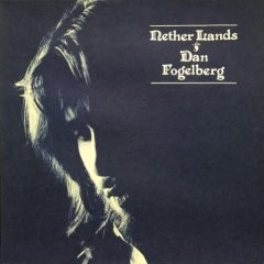 Dan Fogelberg: Nether Lands