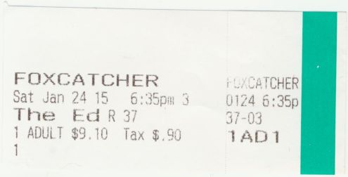 012415 Foxcatcher ticket stub